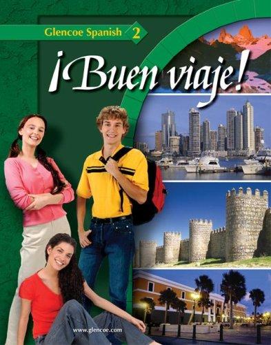 Buen Viaje! Level 2, Student Edition (Glencoe Spanish)