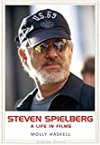 Front cover for the book Steven Spielberg: A Life in Films (Jewish Lives) by Molly Haskell