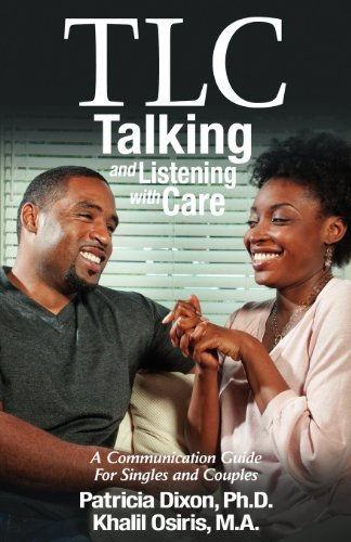 tlc-talking-and-listening-with-care-a-communication-guide-for-singles-and-couples-by-patricia-dixon-