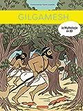 La mythologie en BD : Gilgamesh