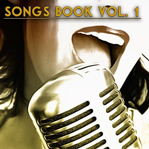 Songs Book, Vol. 1 (60 Origina...