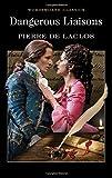 Dangerous Liaisons (Wordsworth Classics) -