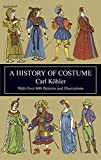 A History of Costume (Dover Fashion and Costumes) - Best Reviews Guide
