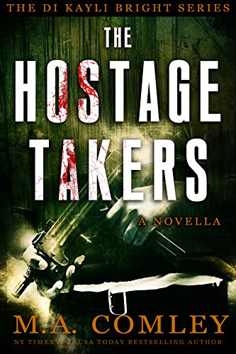 The Hostage Takers: A DI Kayli Bright Novella (English Edition)