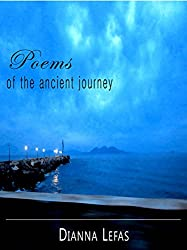 Poems of the Ancient Journey (English Edition)