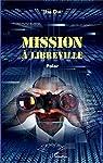 Mission à Libreville par Dia