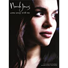 Norah Jones: Come Away With Me (PVG). Partitions pour Piano, Chant et Guitare(Boîtes d'Accord)