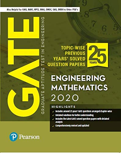 GATE 2020 for Engineering Mathematics | 25 Previous Years' Solved Question Papers | Also for GAIL, BARC, HPCL | By Pearson