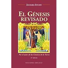 El génesis revisado (MENSAJEROS DEL UNIVERSO)