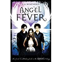 Weatherly, L: Angel Fever