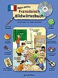Mein erstes Französisch Bildwörterbuch