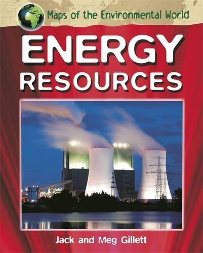 Energy Resources (Maps of the Environmental World) by Jack Gillett (2014-02-13)