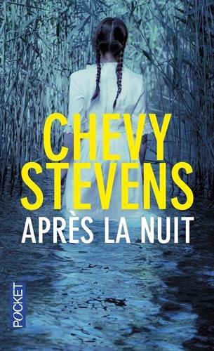 Après la nuit par Chevy Stevens