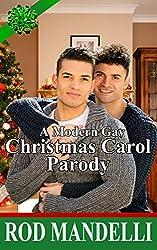 A Modern Gay Christmas Carol Parody