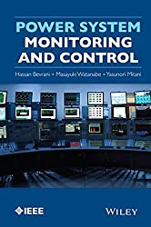 Power System Monitoring and Control by Hassan Bevrani (2014-06-09)
