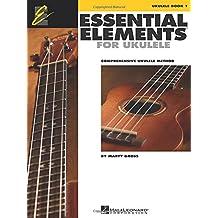 Essential Elements for Ukulele, Book 1: Comprehensive Ukulele Method