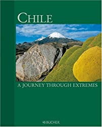 Chile: A journey through extremes