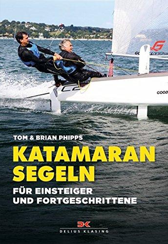 Katamaran segeln: Für Einsteiger und Fortgeschrittene