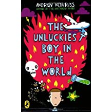The Unluckiest Boy in the World by Norriss, Andrew (2006) Paperback