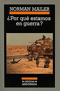 ¿Por qué estamos en guerra? par Norman Mailer