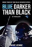 Blue Darker Than Black: A Thriller (Blue Gemini)