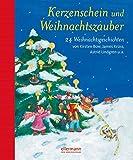 Kerzenschein und Weihnachtszauber: 24 Weihnachtsgeschichten von Kirsten Boie, James Krüss, Astrid Lindgren u.a. (Grosse Vorlesebücher)