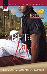 Bet on Love (Mills & Boon Kimani) (Harlequin Kimani Romance)