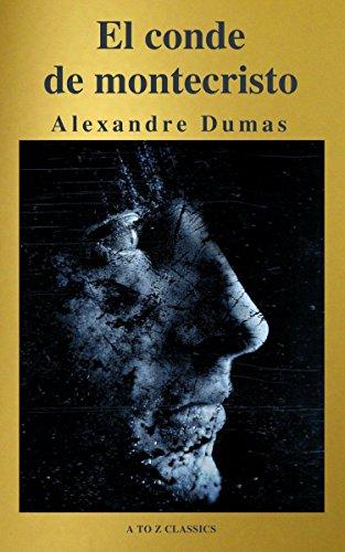 El conde de Montecristo ( A to Z Classics ) por Alexandre Dumas