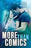 More Than Comics: A Rock Star Romance (Chasing The Dream Book 2) (English Edition)