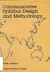 Communicative Syllabus Design and Methodology: Problems of Syllabus Design and Methodology
