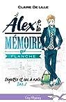 Enquêtes et sac à main, tome 2 : Alex a la mémoire qui flanche par Delille