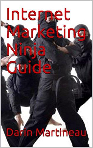 Internet Marketing Ninja Guide (English Edition) eBook ...