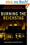 Burning the Reichstag: An Investigati...