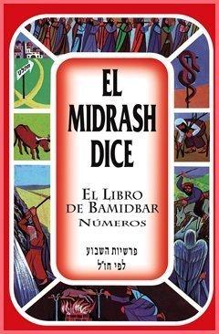 El Midrash Dice El Libro De Bamidbar Numeros Tapa Dura by Rabino Moshe Weissman (1980-01-01)