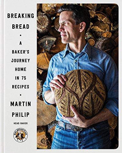 Breaking Bread: A Baker's Journey Home in 75 Recipes por Martin Philip