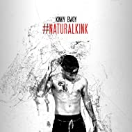 #NaturalKink [Explicit]