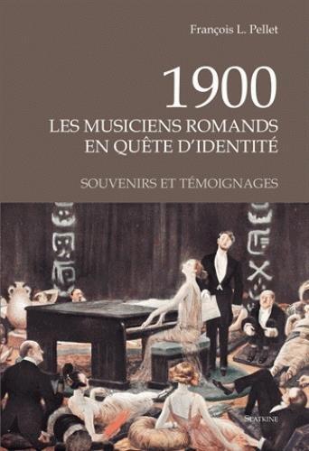 1900, les musiciens romands en quête d'identi...