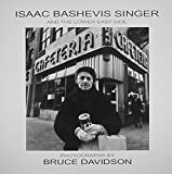 Isaac Bashevis Singer and the Lower East Side by Bruce Davidson (1985-07-30)