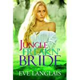 Jungle Freakn' Bride (Freakn' Shifters Book 5) (English Edition)