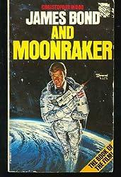 James Bond and Moonraker (Film-Script Adaptation)