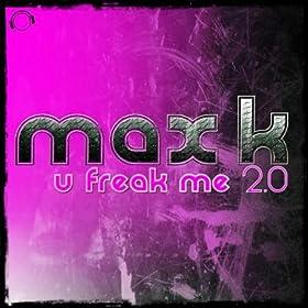 Max K-U Freak Me 2.0