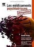 Image de Les médicaments psychiatriques démystifiés (Ancien Prix éditeur : 52 euros)