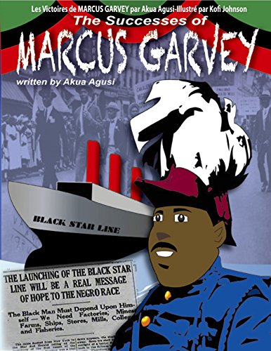 Les Victoires de MARCUS GARVEY: The Successes Of Marcus Garvey par Akua Agusi