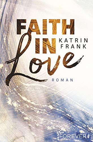 Buchseite und Rezensionen zu 'Faith in Love: Elli & Yasin' von Katrin Frank