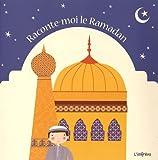 Lire le livre Raconte-moi Ramadan gratuit