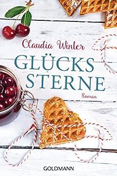 Glückssterne: Roman (German Edition) by [Winter, Claudia]