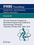 VII Latin American Congress on Biomedical Engineering CLAIB 2016, Bucaramanga, Santander, Colombia, October 26th -28th, 2016 (IFMBE Proceedings)