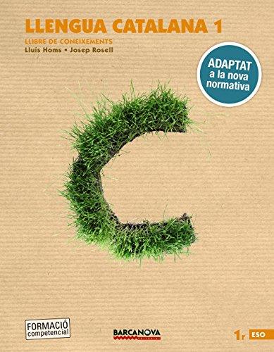 Llengua catalana 1r ESO. Llibre de coneixements: Adaptat a la nova normativa (Arrels)