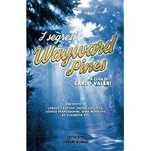 I segreti di Wayward Pines (Sentieri Selvaggi - goWare)