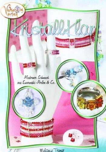 Kristallklar: Moderner Schmuck aus Swarovski-Perlen & Co.